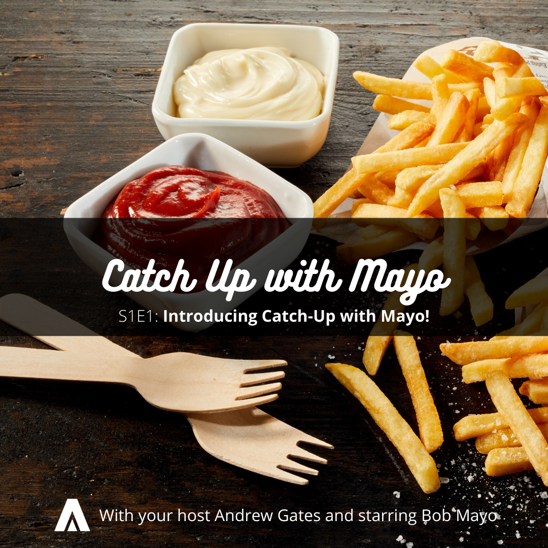 Catch Up with Mayo