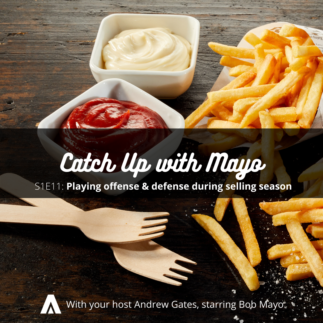 Catch Up with Mayo (S1E11): Playing Both Offense and Defense